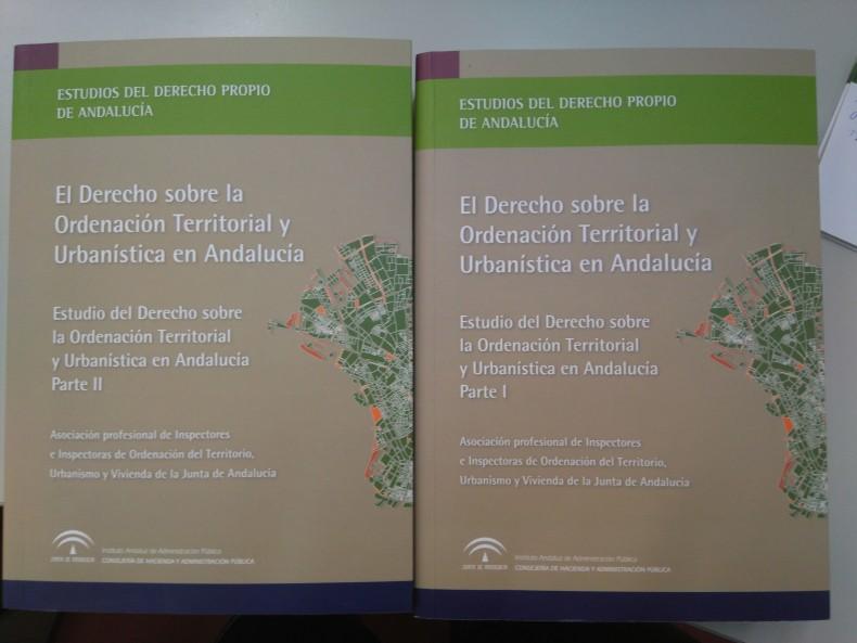 NUEVA PUBLICACIÓN DE LA ASOCIACIÓN DE INSPECTORES: EL DERECHO SOBRE LA ORDENACIÓN TERRITORIAL Y URBANÍSTICA EN ANDALUCÍA
